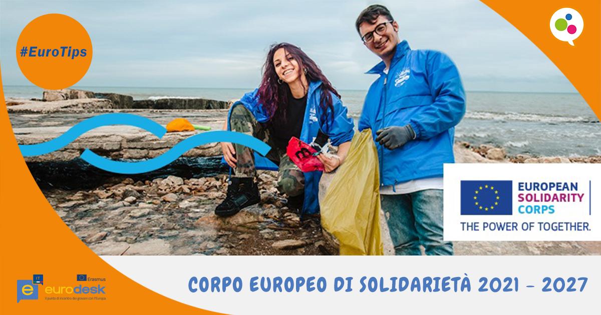 #Eurotips-Nuovo programma corpo europeo di solidarietà