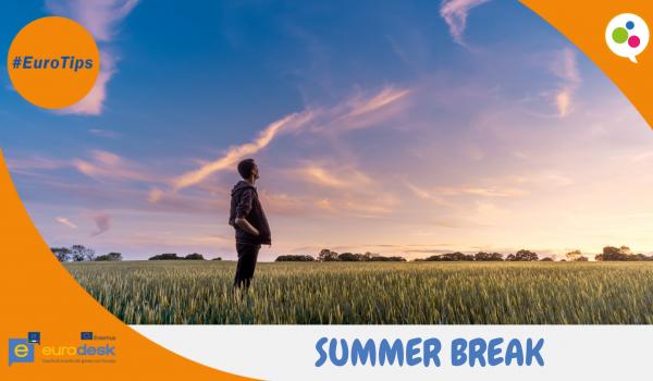 EuroTips Summer break